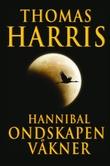 """""""Hannibal - ondskapen våkner"""" av Thomas Harris"""
