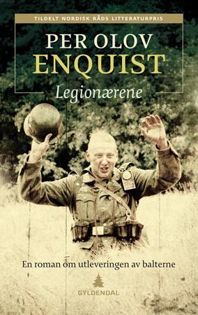 """""""Legionærene - en roman om utleveringen av balterne"""" av Per Olov Enquist"""