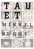 """""""Tauet - noveller"""" av Mikkel Bugge"""