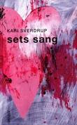 """""""Sets sang"""" av Kari Woxholt Sverdrup"""