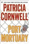 """Port mortuary"" av Patricia Cornwell"