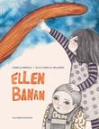 """""""Ellen Banan"""" av Camilla Bøksle"""