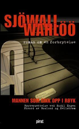 """""""Mannen som gikk opp i røyk - roman om en forbrytelse"""" av Maj Sjöwall"""