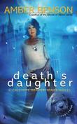 """""""Death's Daughter - A Calliope Reaper-Jones Novel"""" av Amber Benson"""