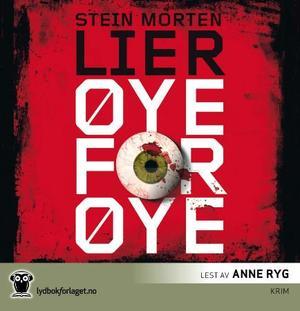 """""""Øye for øye"""" av Stein Morten Lier"""