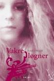 """""""Vakre løgner"""" av Lisa Unger"""