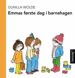 """""""Emmas første dag i barnehagen"""" av Gunilla Wolde"""
