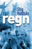 """""""Regn roman"""" av Stig Holmås"""