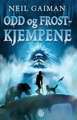 """""""Odd og frostkjempene"""" av Neil Gaiman"""