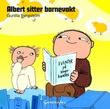 """""""Albert sitter barnevakt"""" av Gunilla Bergström"""