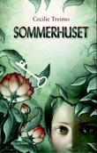 """""""Sommerhuset"""" av Cecilie Treimo"""