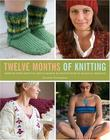 """Twelve Months of Knitting Improve Your Knitting Skills Month by Month with 36 Seasonal Projects"" av Joanne Yordanou"