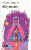 """""""Alkymisten - en fabel om å følge sine drømmer"""" av Paulo Coelho"""