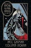 """""""Snow Glass Apples"""" av Neil Gaiman"""