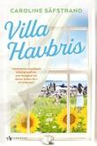 """""""Villa Havbris"""" av Caroline Säfstrand"""