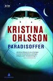 """Paradisoffer"" av Kristina Ohlsson"