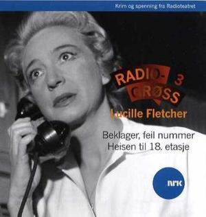 """""""Radiogrøss 3"""" av Lucille Fletcher"""