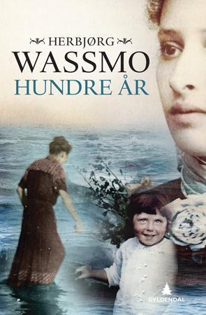 """""""Hundre år - roman"""" av Herbjørg Wassmo"""