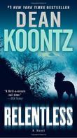 """""""Relentless"""" av Dean R. Koontz"""