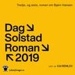 """""""Tredje, og siste, roman om Bjørn Hansen"""" av Dag Solstad"""