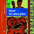 """Moral for vakre piker"" av Alexander McCall Smith"