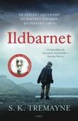 """""""Ildbarnet"""" av S.K. Tremayne"""