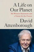 """""""A life on our planet - my witness statement and vision for the future"""" av David Attenborough"""