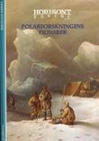 """""""Polarforskningens pionerer"""" av Bertrand Imbert"""