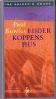 """""""Edderkoppens hus"""" av Paul Bowles"""