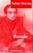 """""""Russiske netter - roman"""" av Vladimir Odojevskij"""