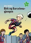 """""""Birk og Barcelona-gjengen"""" av Atle Berge"""