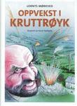 """""""Oppvekst i kruttrøyk"""" av Lornts Mørkved"""