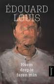 """""""Hvem drepte faren min"""" av Édouard Louis"""