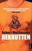 """""""Rekrutten"""" av Robert Muchamore"""