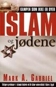 """""""Islam og jødene kampen som ikke er over"""" av Mark A. Gabriel"""
