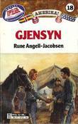 """""""Gjensyn"""" av Rune Angell-Jacobsen"""