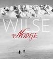 """""""Wilse mitt Norge"""" av Trond Bjorli"""