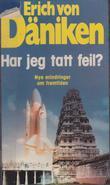 """""""Har jeg tatt feil?"""" av Erich von Däniken"""