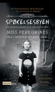 """""""Spøkelsesbyen andre bok om Miss Peregrines merkverdige barn"""" av Ransom Riggs"""
