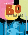 """""""Bo flyttar ut"""" av Trude Tjensvold"""