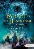 """""""Zombieutbruddet - episode 1"""" av Robert Næss"""