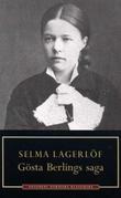 """""""Gösta Berlings saga"""" av Selma Lagerlöf"""