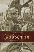 """""""Jarlesønnen - Torv-Einars saga"""" av Erik Ødegaard"""