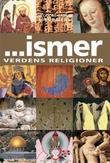 """-ismer - verdens religioner"" av Theodore Gabriel"