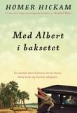 """""""Med Albert i baksetet den delvis sanne historien om en mann, hans kone og hennes alligator"""" av Homer Hickam"""
