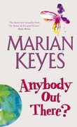 """Anybody out there?"" av Marian Keyes"