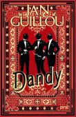 """Dandy"" av Jan Guillou"