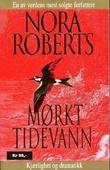"""""""Mørkt tidevann"""" av Nora Roberts"""