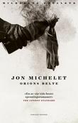 """""""Orions belte - en roman fra Svalbard"""" av Jon Michelet"""