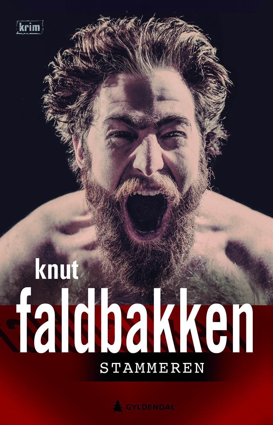 """Stammeren - kriminalroman"" av Knut Faldbakken"